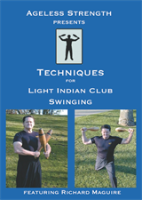 Techniques for Light Indian Club Swinging